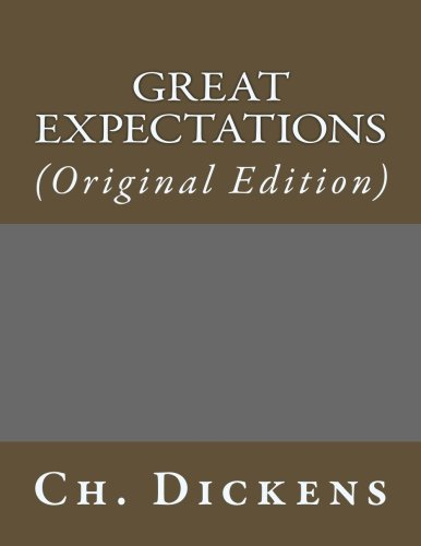 Great Expectations: (Original Edition) (Best Sellers: Classic Books)