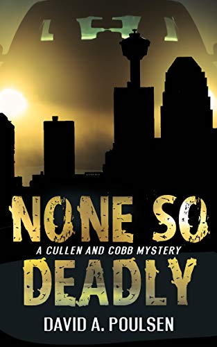 None So Deadly: A Cullen and Cobb Mystery by [Poulsen, David A.]