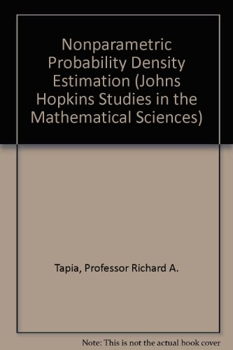 Nonparametric Probability Density Estimation (Johns Hopkins Studies in the Mathematical Sciences)