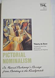 Pictorial Nominalism: On Marcel Duchamp's Passage from Painting to the Readymade (Theory & History of Literature)