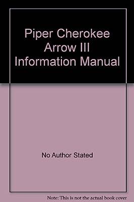 Piper Cherokee Arrow III Information Manual