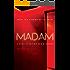 Madam: A True Story of Sex & Money