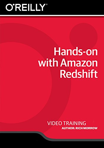 Hands-on with Amazon Redshift [Online Code] by Infiniteskills