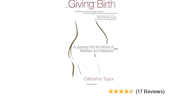 Giving birth catherine taylor 9780399527883 amazon books ccuart Images