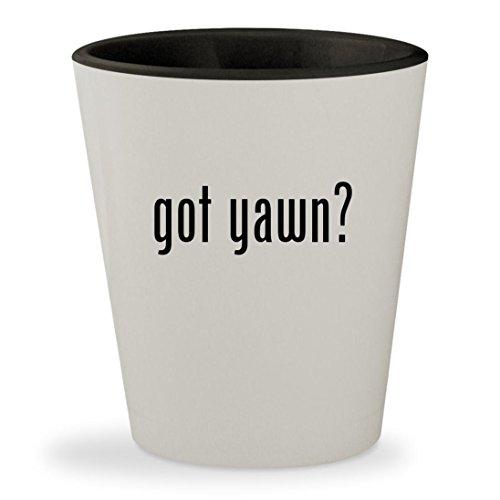 got yawn? - White Outer & Black Inner Ceramic 1.5oz Shot Glass