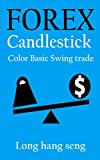 You Can Forex Swing trade (Forex You Can Win Trade Book 3)