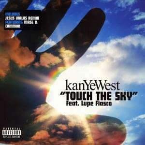 Touch The Sky / Jesus Walks