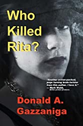 Who Killed Rita? (First of a series of detective books featuring Buck Wolfe Book 1)