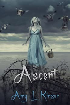 Ascent (Ascent Series, Book One) by [Kinzer, Amy]