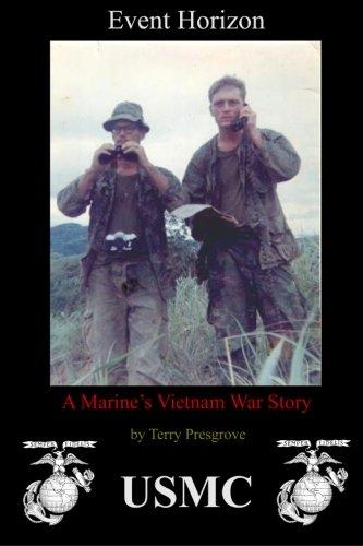Event Horizon: A Marine's Vietnam War Story