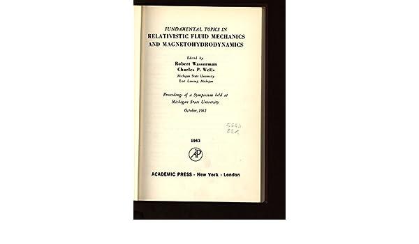 Fundamental Topics in Relativistic Fluid Mechanics and