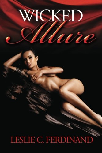 Book: Wicked Allure by Leslie C Ferdinand, Shirley Holden Ferdinand