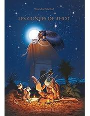 Les contes de Thot: Fables, contes et mythes de l'Égypte antique