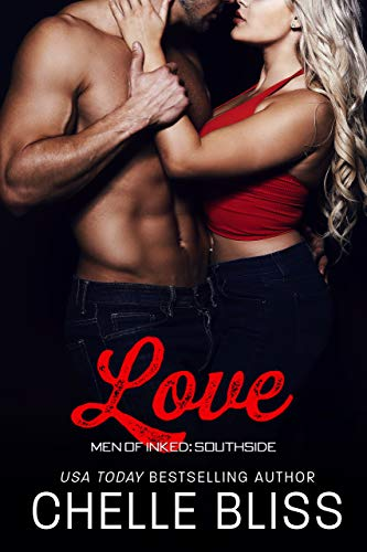 Love (Men of Inked: Southside Book 5) by [Bliss, Chelle]