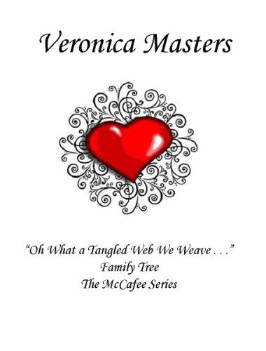 Oh What A Tangled Web We Weave Family Tree The McCafee Series