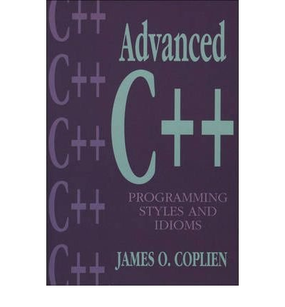 [(Advanced C++ Programming Styles and Idioms )] [Author: James O. Coplien] [Sep-1991]