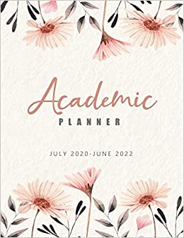 Calendar Books 2022.Academic Planner July 2020 June 2022 Elegant Flowers 24 Months Academic Calendar Planner Weekly Academic Planner 2020 2022 Appointment Book Daily Diary Supplies Time Management Organizer Amazon In Planner Journal Aria Books