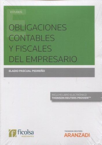 Obligaciones contables y fiscales del empresario (Papel + e-book) (Monografía)