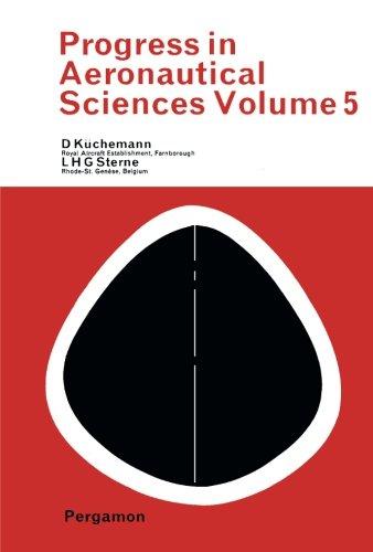Progress in Aeronautical Sciences: Volume 5