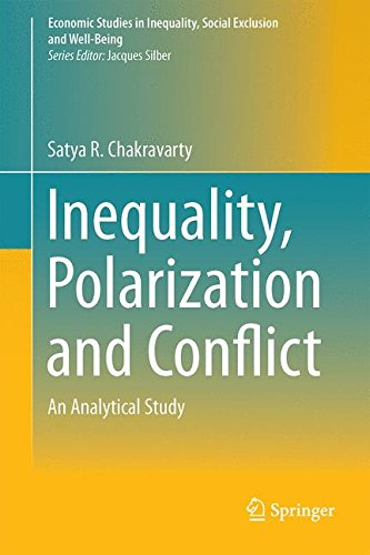Inequality, Polarization and Conflict: An Analytical Study (Economic Studies in Inequality, Social Exclusion and Well-Being)