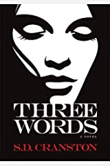 Three Words (Three Words Trilogy Book 1) Kindle Edition