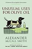 Unusual Uses for Olive Oil (Professor Dr von Igelfeld Series Book 4)