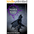 The Noble Fool:  Hungering Saga 1 (The Hungering Saga)