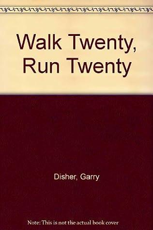 book cover of Walk Twenty, Run Twenty