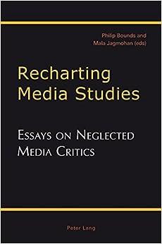 Book Recharting Media Studies: Essays on Neglected Media Critics