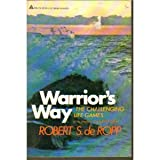 Warrior's Way, Robert S. De Ropp, 0440593859