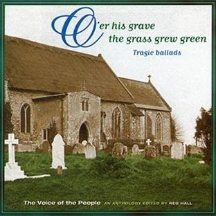 (O'Er His Grave the Grass Grew Green (Voice of the People, Vol. 3) By Voice of the People (Series) (2000-03-01))