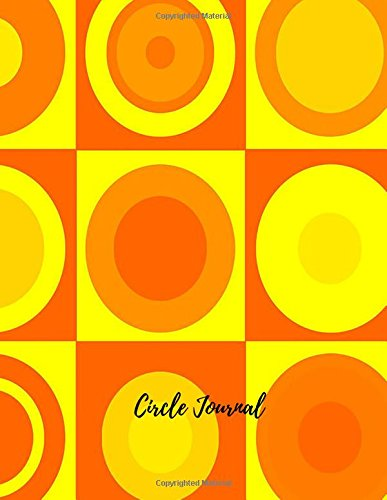 Circle Journal: Large 8.5 by 11 Lined, Ruled Paper Notebook To Write In For Men, Women, Girls, Boys, Kids & Adults. Blank Writing Book Pad With 150  Pages (Lined Journals) (Volume 17) pdf