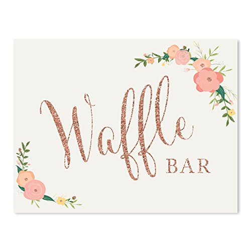(Andaz Press Wedding Party Signs, Faux Rose Gold Glitter with Florals, 8.5x11-inch, Waffle Bar Reception Dessert Table Sign, 1-Pack, Colored Decorations)