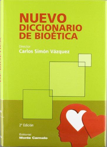 Descargar Libro Nuevo Diccionario De Bioética Carlos Mario Simón Vázquez