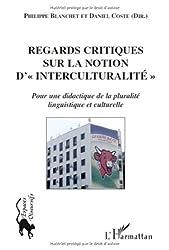 Regards critiques sur la notion d' : Pour une dialectique de la pluralité linguistique et culturelle