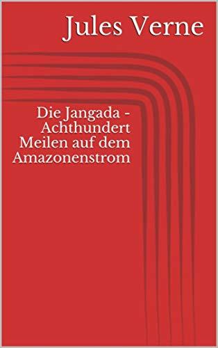 Die Jangada (German Edition)
