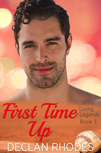 First Time Up: Living Legends Book 3