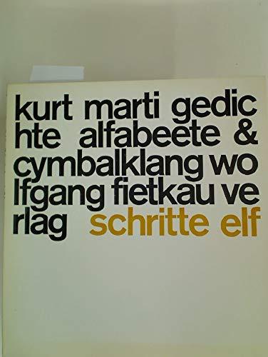 Gedichte Alfabeete Cymbalklang Schritte Kurt Marti