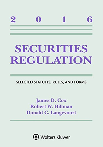 Securities Regulation: Selected Statutes Rules and Forms: 2016 Supplement (Supplements)