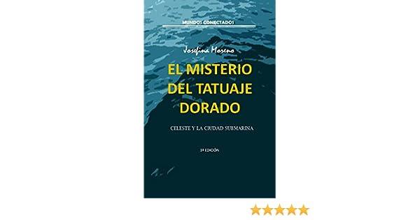 El Misterio del Tatuaje Dorado: Celeste y la ciudad submarina ...