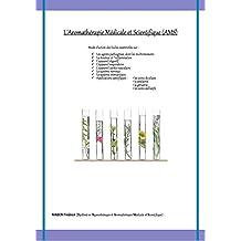 L'Aromathérapie Médicale et Scientifique (French Edition)