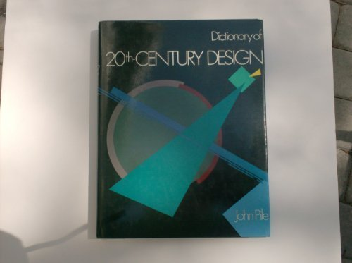 Dictionary of 20th Century Design