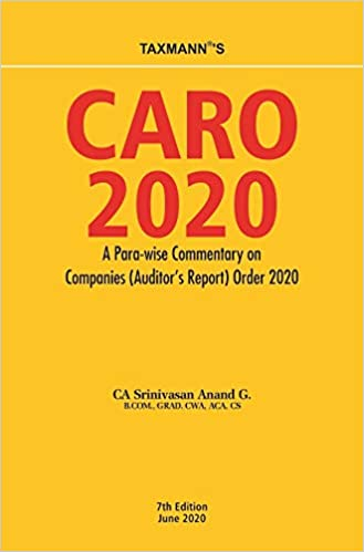 Taxmann's CARO 2020 - A Para-wise Commentary on Companies (Auditor's Report) Order 2020
