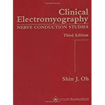 Clinical Electromyography: Nerve Conduction Studies