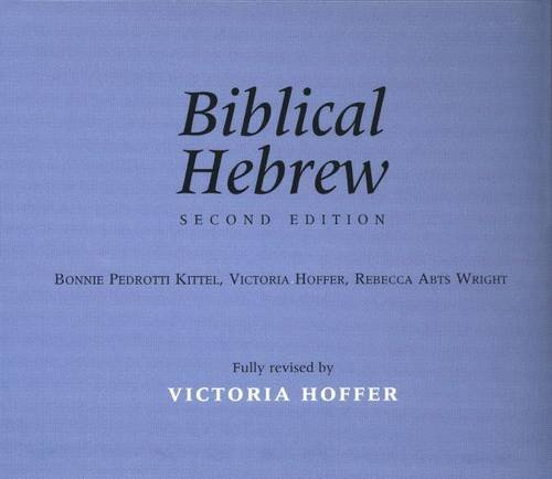 Biblical Hebrew, Second Edition (Yale Language Series)