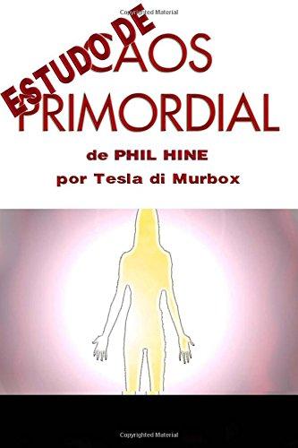 Estudo de Caos Primordial de Phil Hine (Portuguese Edition) PDF