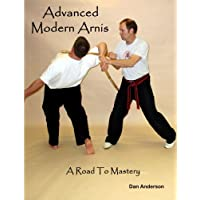 Advanced Modern Arnis: A Road to Mastery