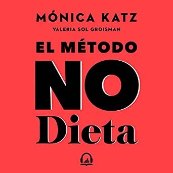 Die Monica Katz Non-Diet-Methode
