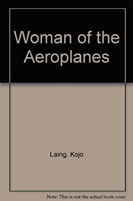Woman of the Aeroplanes