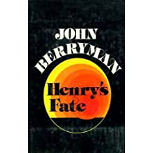 Henry's Fate and Other Poems, 1967-1972